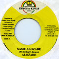 Alozade - Same Alozade (Kings Of Kings)