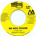 Bounty Killer - No Beg Friend (Golden Cartel/Universal Danncehall US)