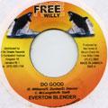 Everton Blender - Do Good (Free Willy)