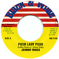 Johnny Ringo - Push Lady Push