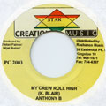 Anthony B - My Crew Roll High (Creation Music)