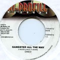 Chico - Gangster All The Way (Hi Profile)