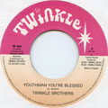 Twinkle Brothers - Youthman You're Blessed