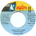 Bounty Killer - Dead This Time (Bad Press)