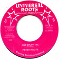 Peter Roots - One Spliff Tail (Universal Roots UK)