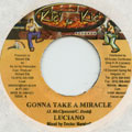 Luciano - Gonna Take A Miracle