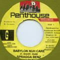 Spragga Benz - Babylon Nuh Care (Penthouse)