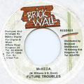 Future Trouble - McKeda (Brick Wall)