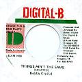 Bobby Crystal - Things Ain't The Same (Digital B)