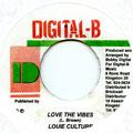 Louie Culture - Love The Vibes (Digital B)