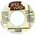 Luciano - Word Power And Sounds (Brick Wall)