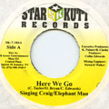 Elephant Man, Singing Craig - Here We Go (Star Kutt)