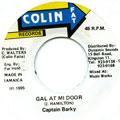Captain Barkey - Gal At Mi Door (Colin Fat)