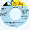 Galaxy P - Sweet Sweet Reggae Music (Kingston 11)