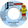 Louie Culture - Unclean Heart (John John)