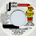 Dennis Brown - Don't Dis The Father