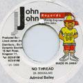 Admiral Bailey - No Thread (John John)
