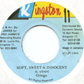 Gringo - Soft, Sweet & Innocent (Kingston 11)
