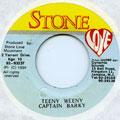 Captain Barkey - Teeny Weeny (Stone Love)