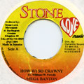 Mega Banton - How Wi So Crawny (Stone Love)