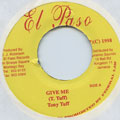 Tony Tuff - Give Me