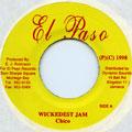 Chico - Wickedest Jam (El Paso)