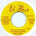 Future Trouble, Captain Barkey - Ain't Got No Money (El Paso)