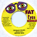 Beenie Man - Dengue Fever (Fat Eyes)