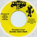 Scare Dem Crew - Kickinda Door (Massive B)