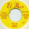 Thriller U - Tell Me (El Paso)