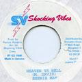 Beenie Man - Heaven VS Hell (Shocking Vibes)
