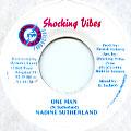 Nadine Sutherland - One Man (Shocking Vibes)