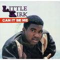 Little Kirk - Can It Be Me Shocking Vibes (Picture Sleeve)