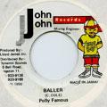 Polly Famous - Baller (John John)