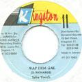 Saba Tooth - Wap Dem Gal (Kingston 11)