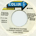 Louie Culture - Nah Watch Nutten (Colin Fat)