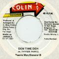 Beenie Man, General B - Dem Time Deh (Colin Fat)