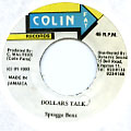 Spragga Benz - Dollars Talk (Colin Fat)