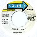 Spragga Benz - Dollars Talk (Colin Fat)