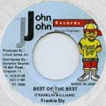 Frankie Sly - Best Of The Best (John John)