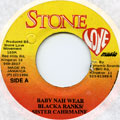 Blacka Ranks, Sister Charmaine - Baby Nah Wear (Stone Love)