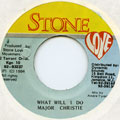 Major Christie - What Will I Do (Stone Love)
