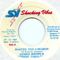 Dennis Brown, Terror Fabulous - Wanted For A Reason (Shocking Vibes)