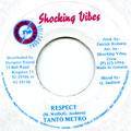 Tanto Metro - Respect (Shocking Vibes)