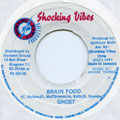 Ghost - Brain Food (Shocking Vibes)