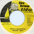 Beenie Man - Mek It Tan So Den (Fire House Crew)