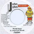 Luciano - World Peace (John John)