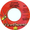 Tony Rebel - It's Over (Penthouse)