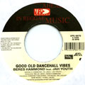 Beres Hammond, Jah Youth - Good Old Dancehall Vibes (VP US)