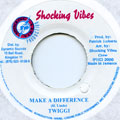 Twiggy - Make a Difference (Shocking Vibes)